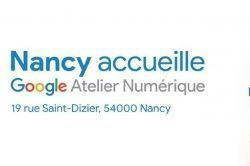 Nancy : Google ateliers 17 au 22 juin