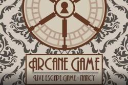 ARCANE GAME - ESCAPE GAME NANCY - Culture / Loisirs / Sport Nancy